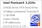 Cheap dedicated server web hosting - Intel Pentium4 3.2GHz. cPanel 250GB Serial ATA Hard Drive. 1GB RAM 10 Mbps unlimited Monthly Transfer. 8 IP addresses.